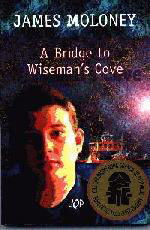 book report bridge wisemans cove Details and resources for a bridge to wiseman's cove by james moloney a bridge to wiseman's cove won the cbca book of the year award in 1997 report a problem.